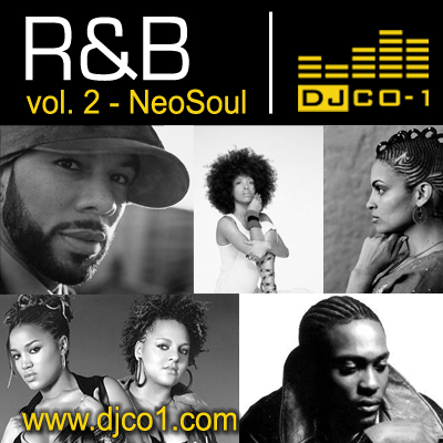 R&B Vol 2 – NeoSoul Mix – DJ CO1 – Official Site
