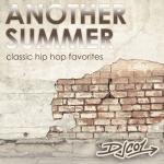 End of Summer Mix – 2014 (Classic Hip Hop)