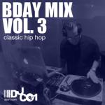 2014 Classic Hip Hop BDay Mix