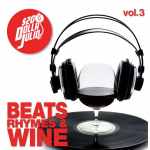 Beats, Rhymes & Wine Vol. 3