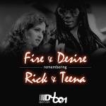Remembering Rick & Teena (Fire & Desire) Mixtape