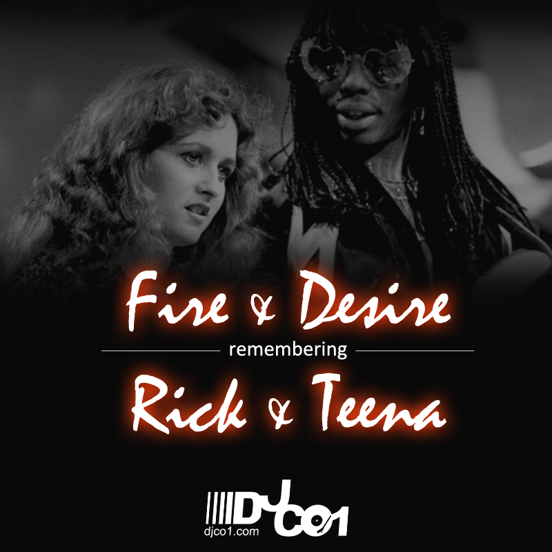 Remembering Rick & Teena (Fire & Desire) Mixtape | DJ CO1 ...