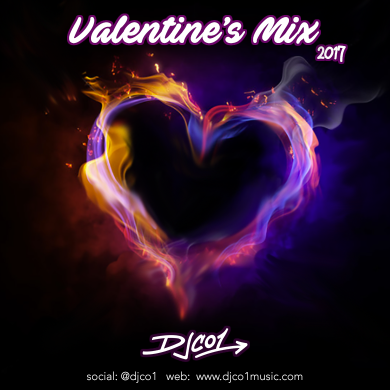 Valentine's Mix 2017 – DJ CO1 – Official Site