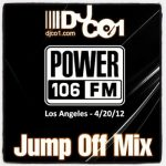 Mix – Archive of Jump Off Mix on Power 106 L.A.
