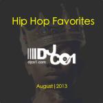 Hip Hop Favs – Aug 2013