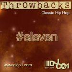 Throwbacks v11 – Classic Hip Hop